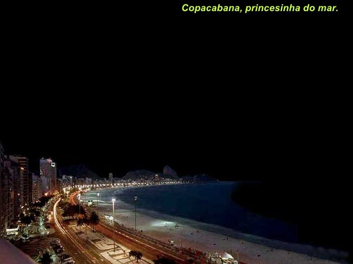 Copacabana, princesinha do mar.