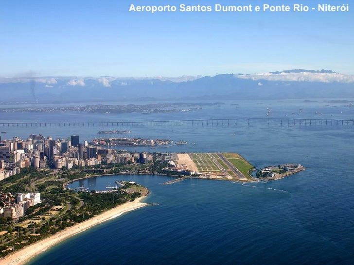 Aeroporto Santos Dumont e Ponte Rio - Niterói