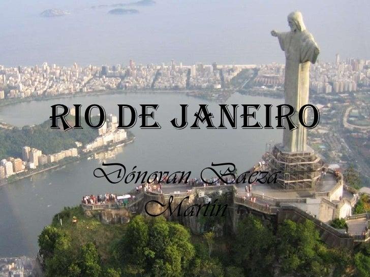 Rio de janeiro  Dónovan Baeza     Martín