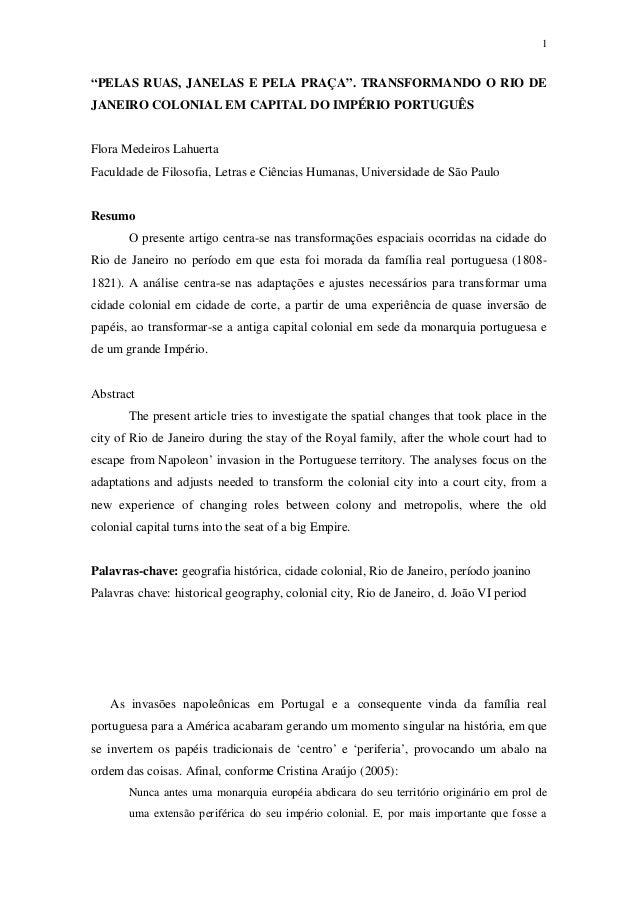 """1""""PELAS RUAS, JANELAS E PELA PRAÇA"""". TRANSFORMANDO O RIO DEJANEIRO COLONIAL EM CAPITAL DO IMPÉRIO PORTUGUÊSFlora Medeiros ..."""