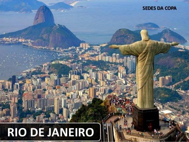 SEDES DA COPA RIO DE JANEIRO