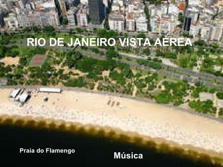 Praia do Flamengo Música RIO DE JANEIRO VISTA AÉREA