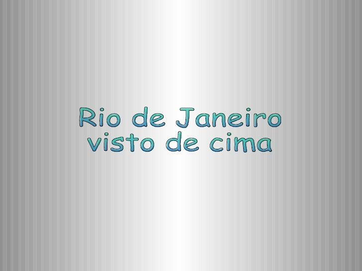 Rio de Janeiro visto de cima
