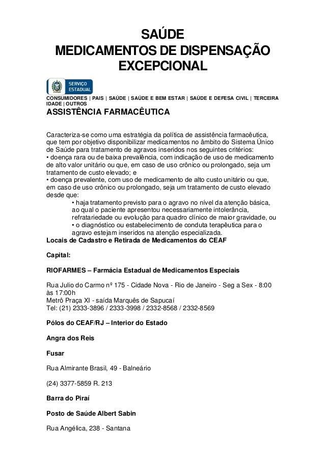SAÚDE MEDICAMENTOS DE DISPENSAÇÃO EXCEPCIONAL CONSUMIDORES | PAIS | SAÚDE | SAÚDE E BEM ESTAR | SAÚDE E DEFESA CIVIL | TER...