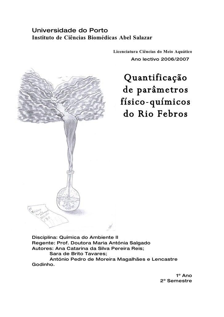 Universidade do Porto Instituto de Ciências Biomédicas Abel Salazar                                Licenciatura Ciências d...