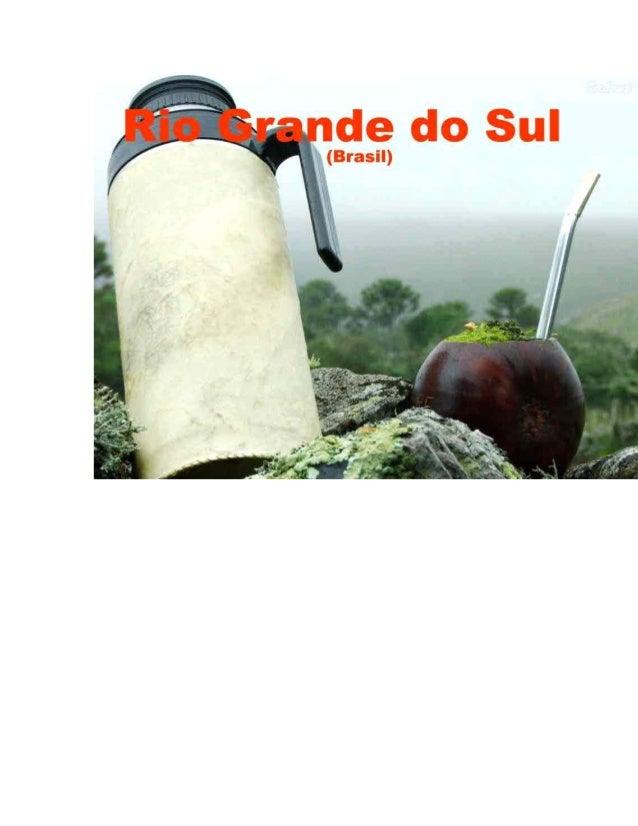 Rio Grande do Sul • 1501 Caravelas portuguesas, primeiro e logo depois as espanholas começam a aparecer nas costas gaúchas...