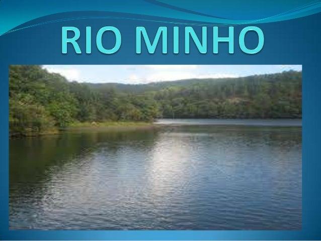 NASCENTE É um rio internacional que nasce a uma altitude de 750 m naSerra de Meira, na Galiza.