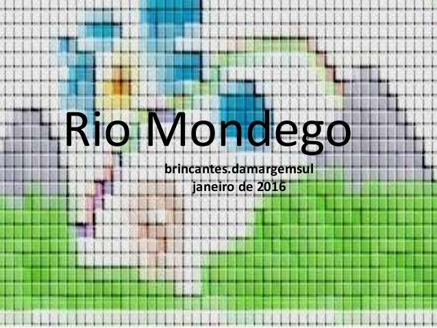 Rio Mondego brincantes.damargemsul Rio Mondego brincantes.damargemsul janeiro de 2016