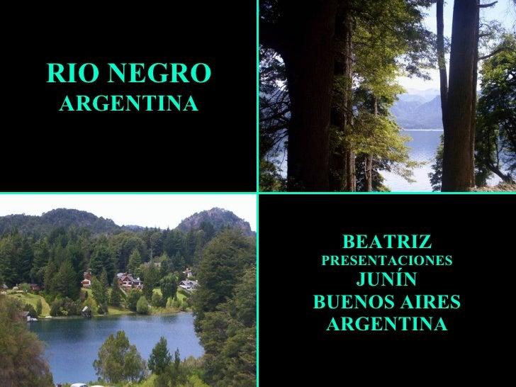 BEATRIZ PRESENTACIONES JUNÍN BUENOS AIRES ARGENTINA RIO NEGRO ARGENTINA