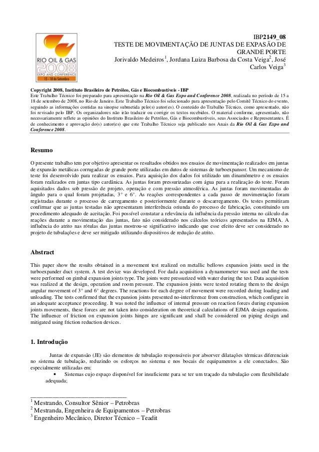 ______________________________ 1 Mestrando, Consultor Sênior – Petrobras 2 Mestranda, Engenheira de Equipamentos – Petrobr...