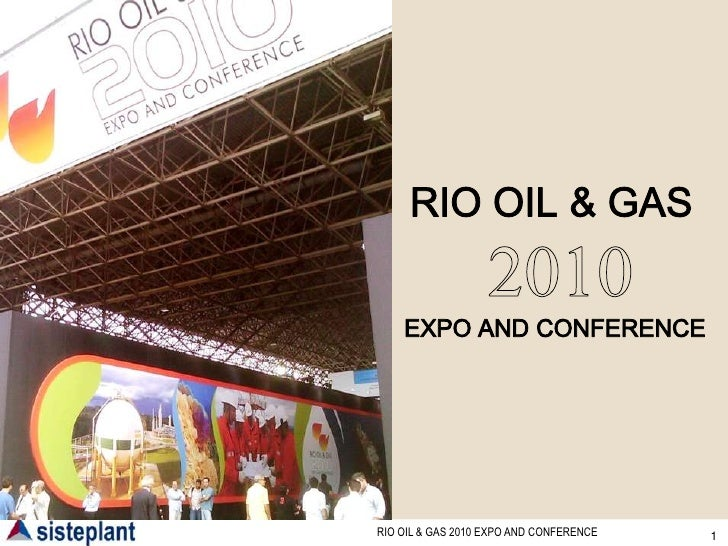 RIO OIL & GAS2010EXPO AND CONFERENCE<br />