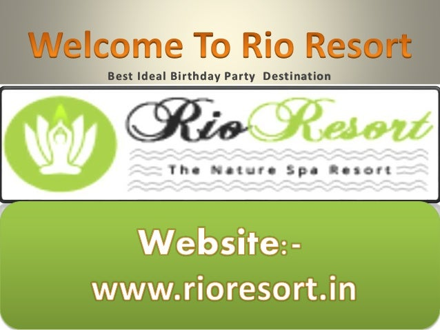 Best Ideal Birthday Party Destination
