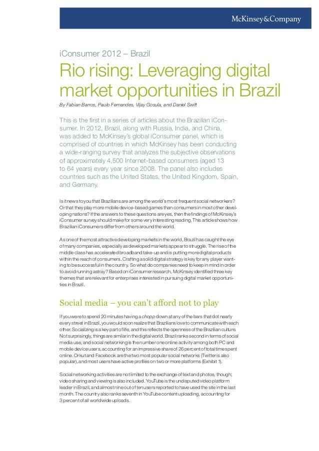 iConsumer 2012 – Brazil  Rio rising: Leveraging digital market opportunities in Brazil By Fabian Barros, Paulo Fernandes, ...