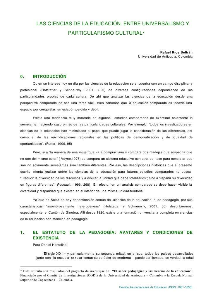 LAS CIENCIAS DE LA EDUCACIÓN. ENTRE UNIVERSALISMO Y                                PARTICULARISMO CULTURAL♣               ...