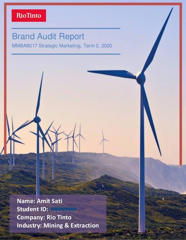 Page   1 Brand Audit Report MMBA8017 Strategic Marketing, Term 2, 2020 Name: Amit Sati Student ID: 45692386 Company: Rio T...