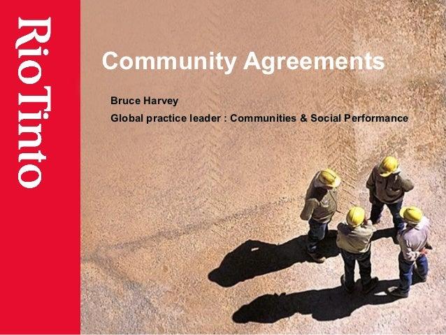 Community AgreementsBruce HarveyGlobal practice leader : Communities & Social Performance