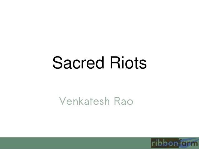 Sacred Riots Venkatesh Rao
