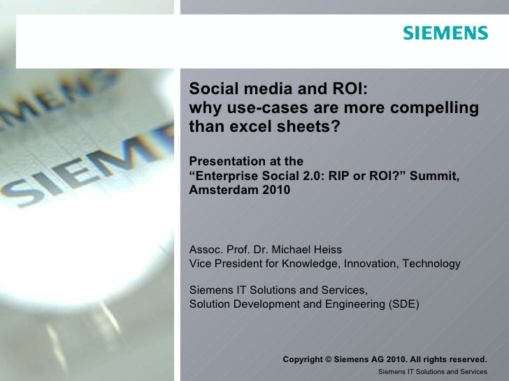 "Social media and ROI:  why use-cases are more compelling than excel sheets? Presentation at the  ""Enterprise Social 2.0: R..."