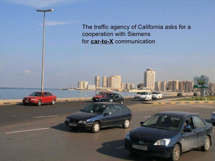 The traffic agency of California asks for a cooperation with Siemens for  car-to-X  communication