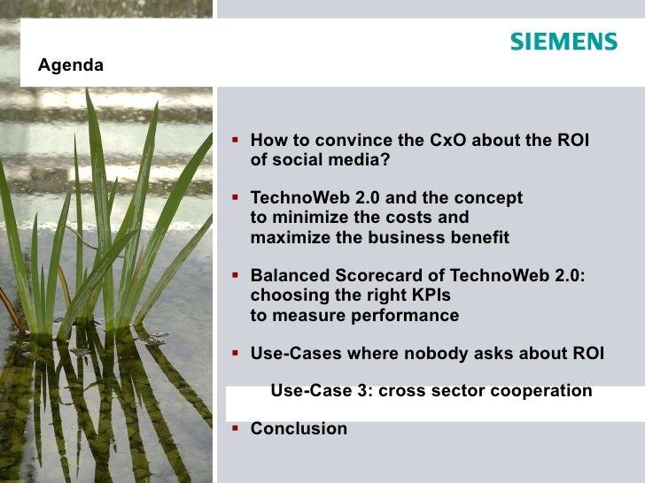 <ul><li>How to convince the CxO about the ROI  of social media? </li></ul><ul><li>TechnoWeb 2.0 and the concept  to minimi...