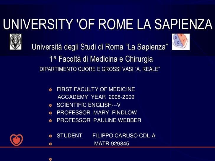 """UNIVERSITY OF ROME LA SAPIENZA    Università degli Studi di Roma """"La Sapienza""""         1a Facoltà di Medicina e Chirurgia ..."""