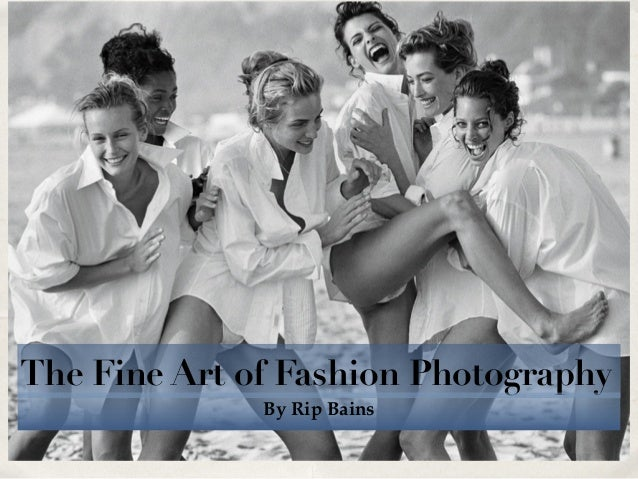 The Fine Art of Fashion Photography By Rip Bains