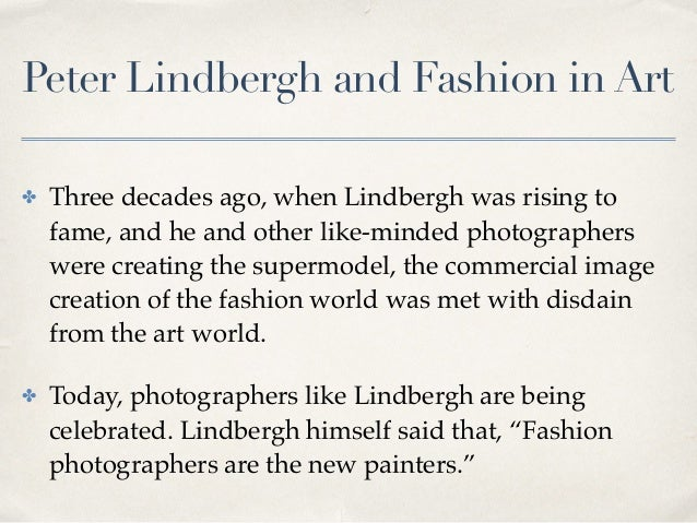 Peter Lindbergh and Fashion in Art ✤ Three decades ago, when Lindbergh was rising to fame, and he and other like-minded ph...