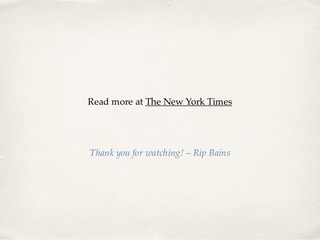 Read more at The New York Times ! Thank you for watching! – Rip Bains