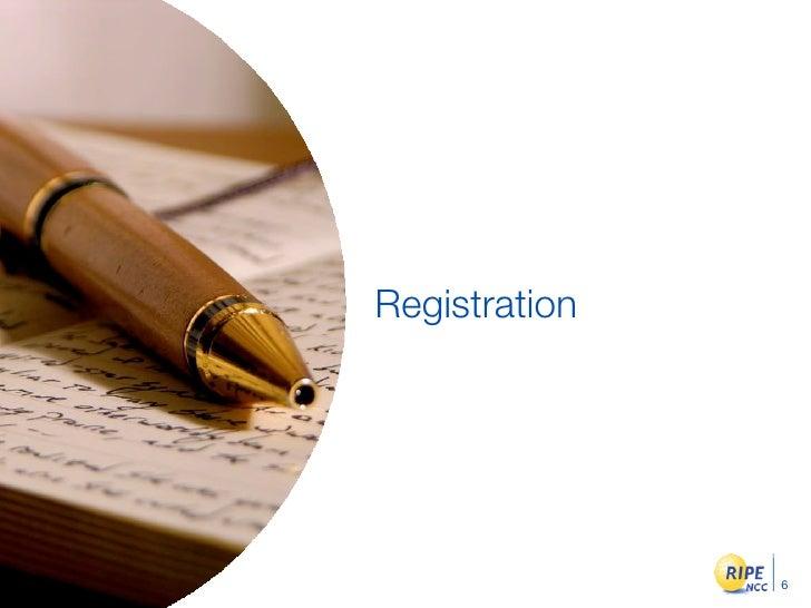 Registration                    6