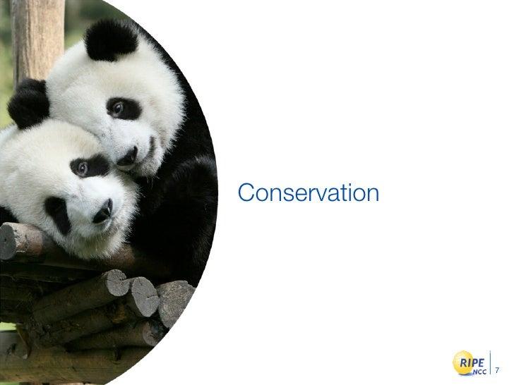 Conservation                    7