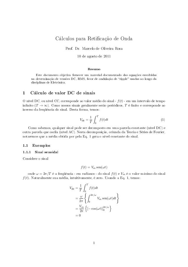Cálculos para Reticação de Onda                                  Prof. Dr. Marcelo de Oliveira Rosa                       ...