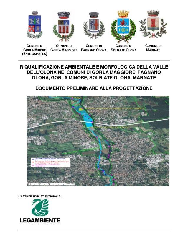 COMUNE DI GORLA MINORE (ENTE CAPOFILA) COMUNE DI GORLA MAGGIORE COMUNE DI FAGNANO OLONA COMUNE DI SOLBIATE OLONA COMUNE DI...