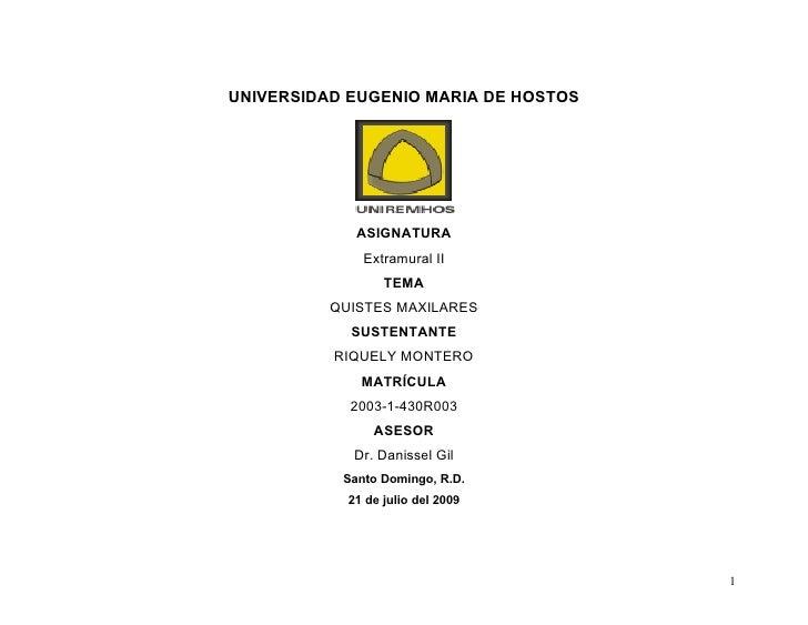UNIVERSIDAD EUGENIO MARIA DE HOSTOS                  ASIGNATURA               Extramural II                   TEMA        ...