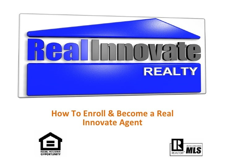 How To Enroll & Become a Real Innovate Agent