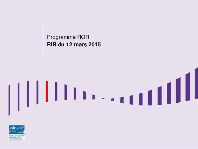 ÉTUDES Programme ROR RIR du 12 mars 2015