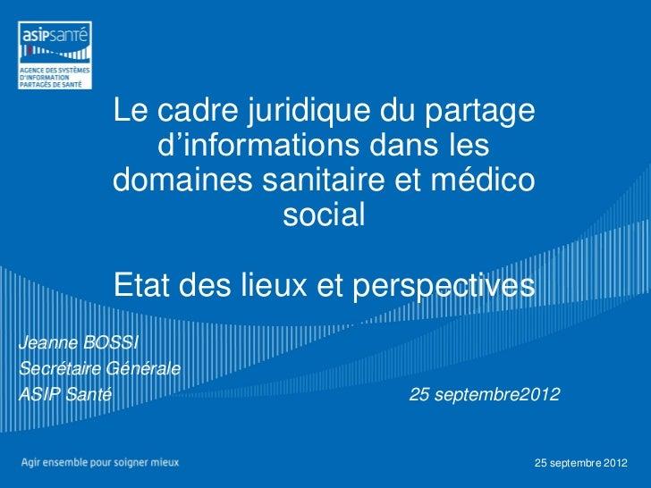 Le cadre juridique du partage              d'informations dans les           domaines sanitaire et médico                 ...