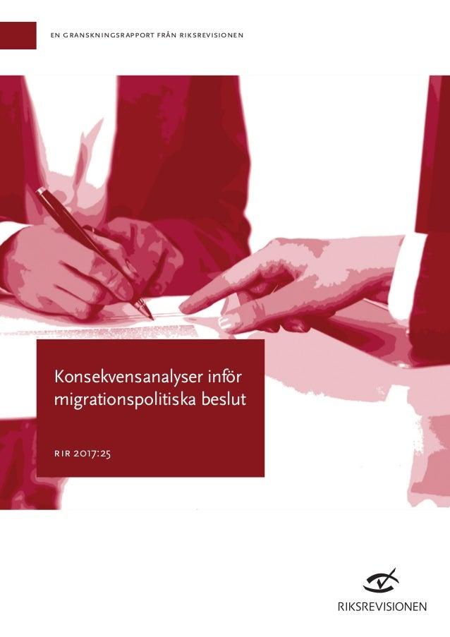 en granskningsrapport från riksrevisionen Konsekvensanalyser inför migrationspolitiska beslut rir 2017:25