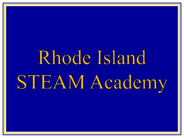 RISA STEAM Rhode Island Department of Education Hearing Regarding Charter School Proposal for Rhode Island STEAM Academy 8...