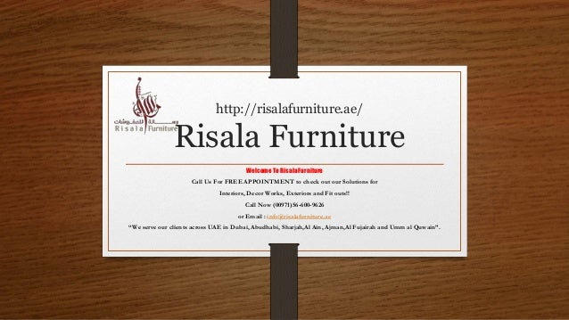 http://risalafurniture.ae/ Risala Furniture Welcome To Risala Furniture Call Us For FREE APPOINTMENT to check out our Solu...