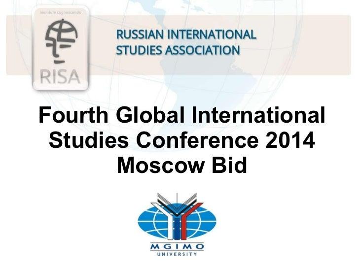 Fourth Global International Studies Conference 2014   Moscow   Bid
