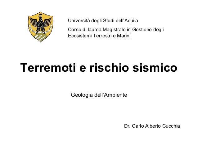 Università degli Studi dell'Aquila        Corso di laurea Magistrale in Gestione degli        Ecosistemi Terrestri e Marin...