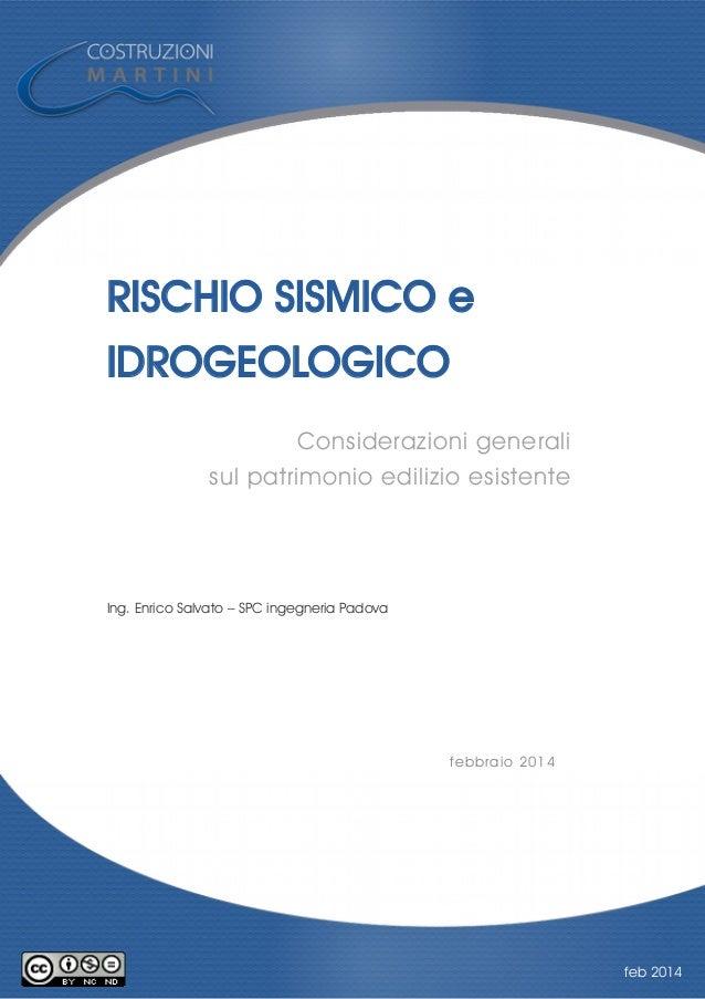 Rischio sismico e idrogeologico in italia la realt for Rischio sismico in italia