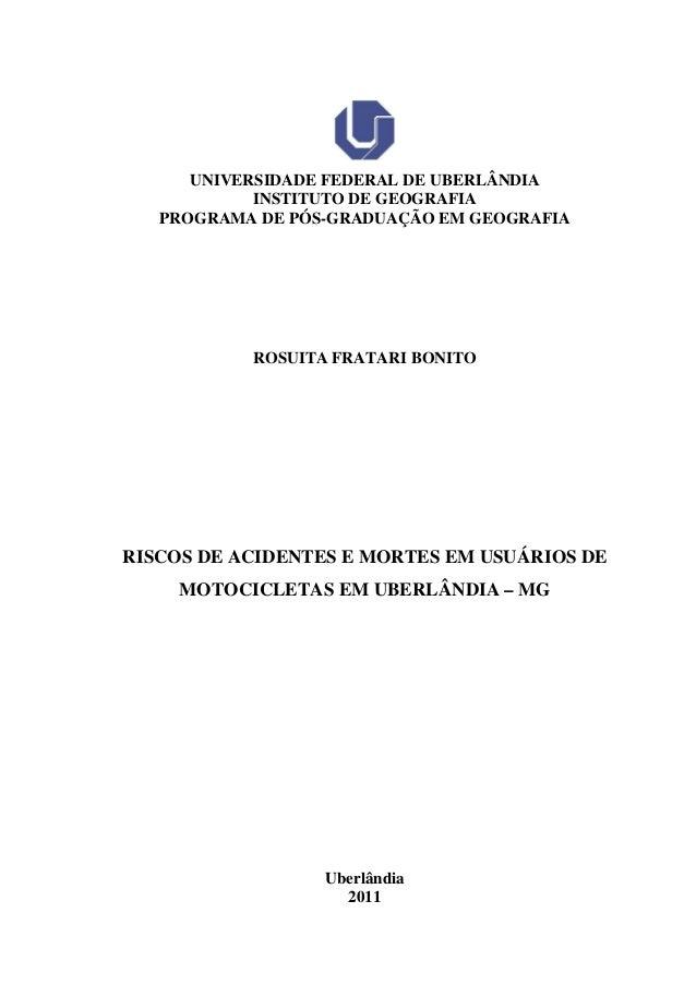 UNIVERSIDADE FEDERAL DE UBERLÂNDIA INSTITUTO DE GEOGRAFIA PROGRAMA DE PÓS-GRADUAÇÃO EM GEOGRAFIA ROSUITA FRATARI BONITO RI...