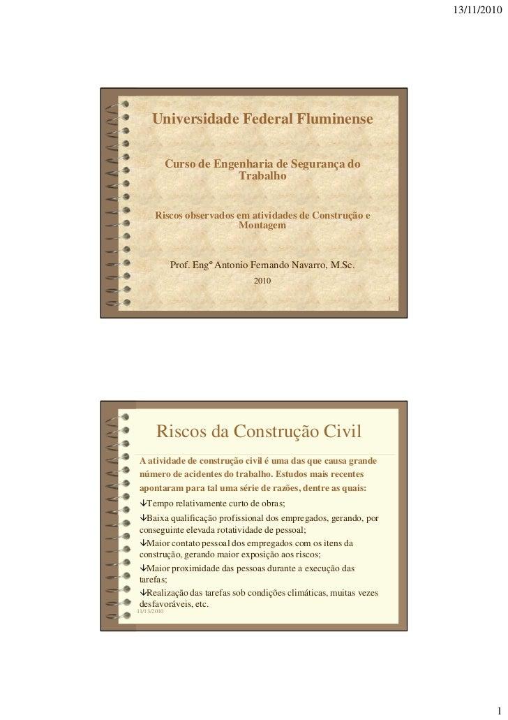 13/11/2010     Universidade Federal Fluminense             Curso de Engenharia de Segurança do                          Tr...