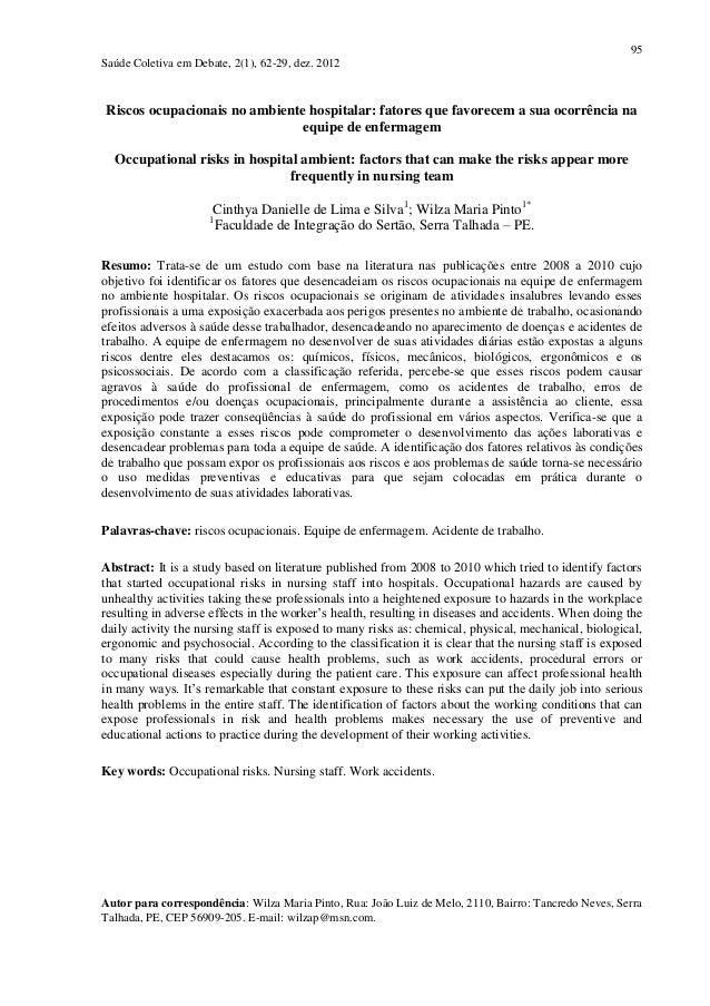 95 Saúde Coletiva em Debate, 2(1), 62-29, dez. 2012 Riscos ocupacionais no ambiente hospitalar: fatores que favorecem a su...