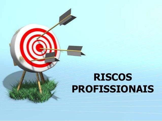 RISCOS PROFISSIONAIS