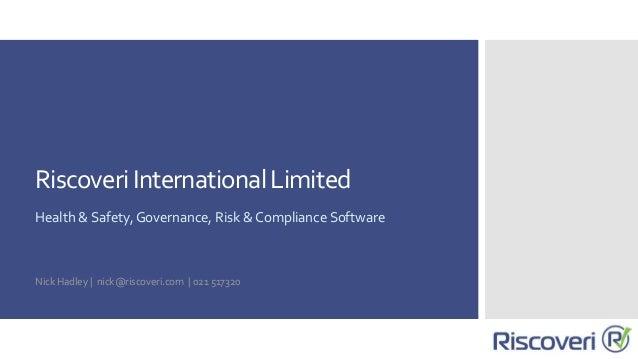 Riscoveri International Limited  Health & Safety,  Governance,  Risk & Compliance Software
