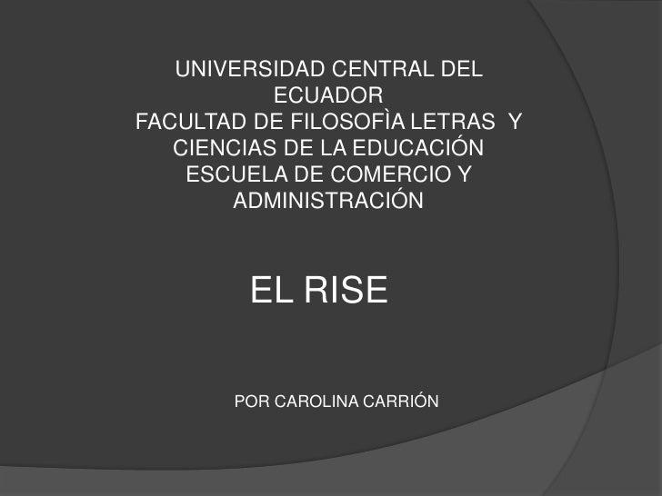 UNIVERSIDAD CENTRAL DEL           ECUADORFACULTAD DE FILOSOFÌA LETRAS Y   CIENCIAS DE LA EDUCACIÓN    ESCUELA DE COMERCIO ...