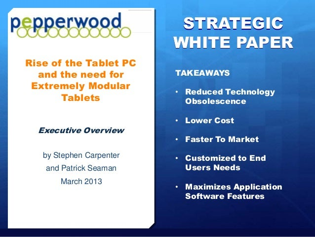 STRATEGIC                                                       WHITE PAPER   Rise of the Tablet PC     and the need for  ...
