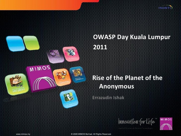 OWASP Day Kuala Lumpur                                     2011                                    Rise of the Planet of t...
